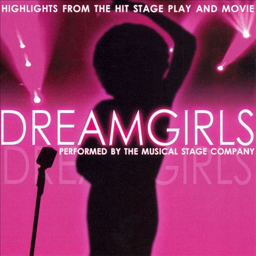 Dreamgirls: Musical Highlights from the Hit Stage Play and Movie