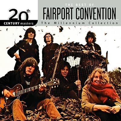 20th Century Masters: The Millennium Collection: Best of Fairport Convention