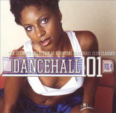 Dancehall 101, Vol. 4