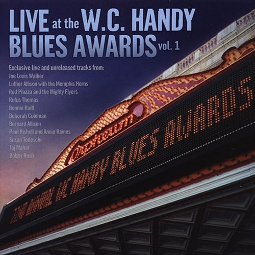 Live at the W.C. Handy Blues Awards, Vol. 1