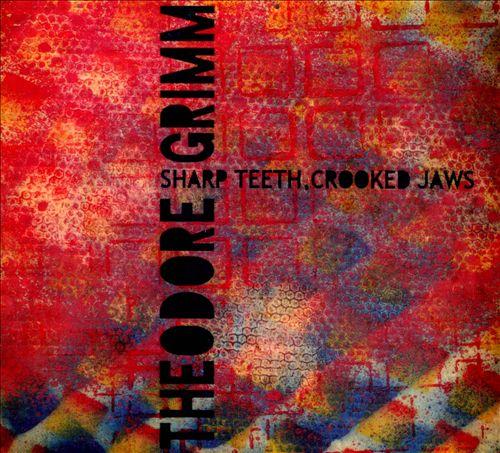 Sharp Teeth, Crooked Jaws