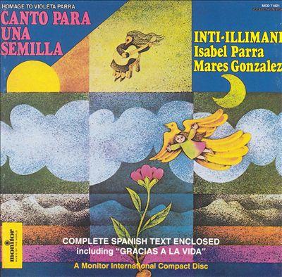Canto Para una Semilla (Homage to Violeta Parra) [Monitor]