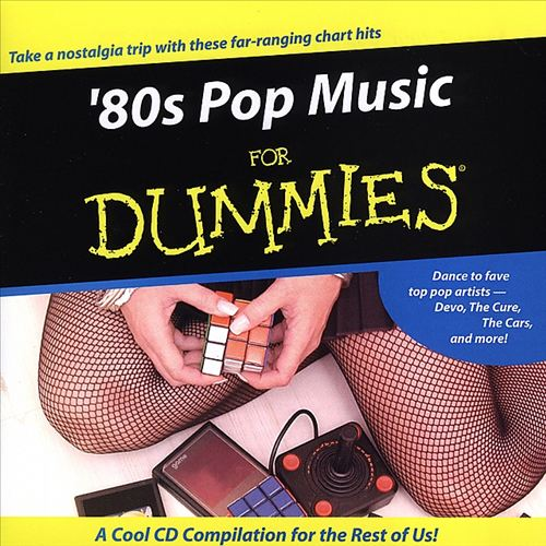 80's Pop Music for Dummies