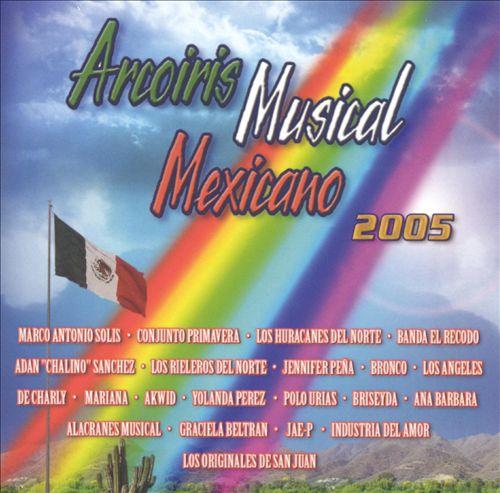 Arcoiris Musical Mexicano 2005