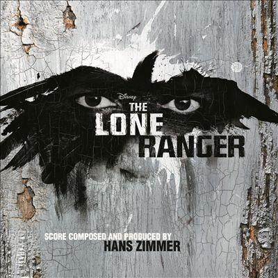The Lone Ranger [Original Soundtrack]