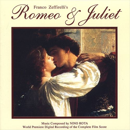 Franco Zeffirelli's Romeo & Juliet (World Premiere Digital Recording of the Complete Film Score)