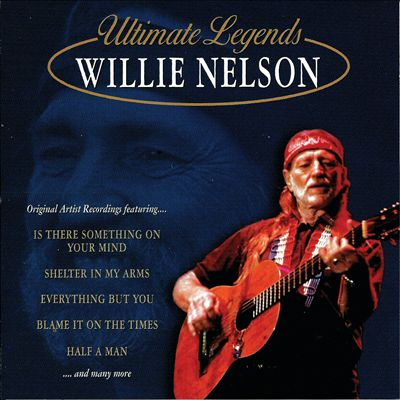 Ultimate Legends: Willie Nelson