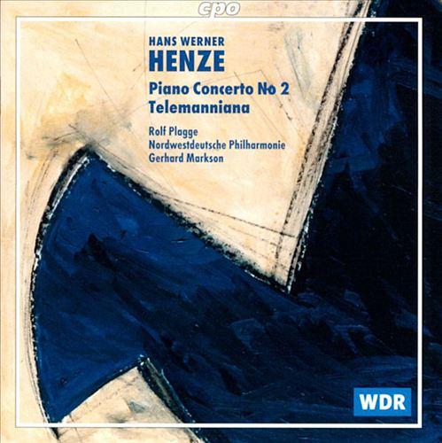 Hans Werner Henze: Piano Concerto No. 2; Telemanniana