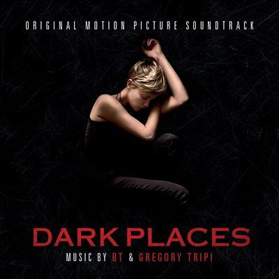 Dark Places [Original Motion Picture Soundtrack]