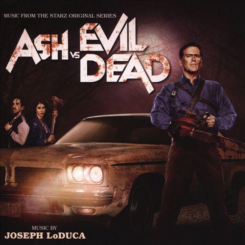 Ash vs Evil Dead [Original Series Soundtrack]