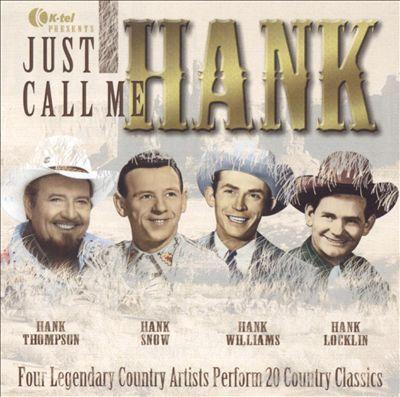 Just Call Me Hank