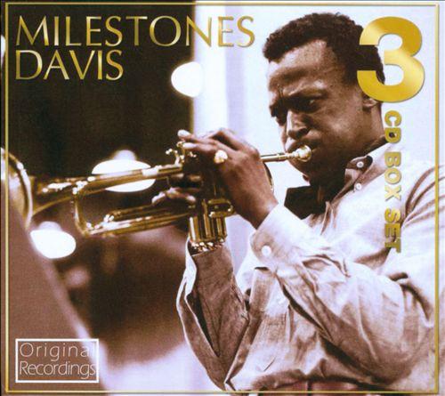 Milestones/Kind of Blue/Miles Ahead