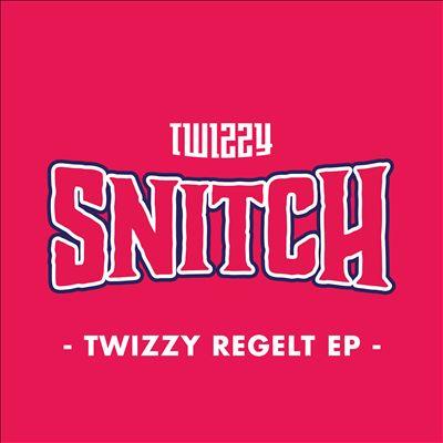 Twizzy Regelt EP