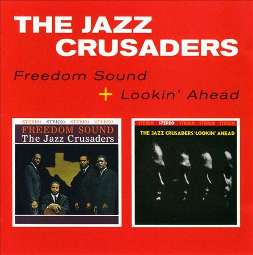 Freedom Sound/Lookin' Ahead