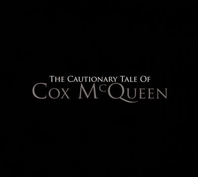 The Cautionary Tale of Cox McQueen
