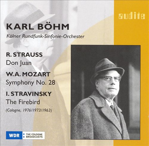R. Strauss: Don Juan; W.A. Mozart: Symphony No. 28; Stravinsky: The Firebird