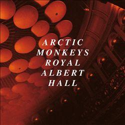 Arctic Monkeys: Live at the Royal Albert Hall