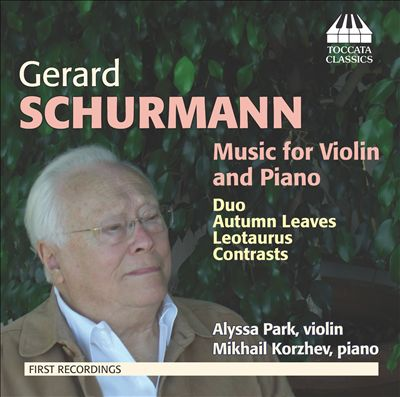 Gerard Schurmann: Music for Violin and Piano