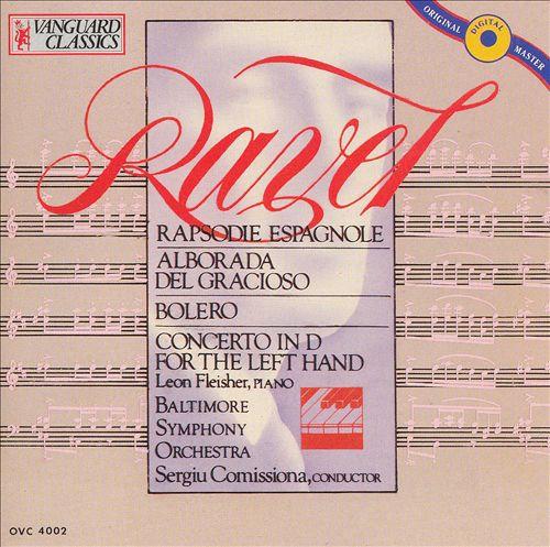 Ravel: Rapsodie Espagnole; Alborada del Gracioso; Bolero; Concerto in D for the Left Hand