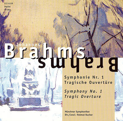 Brahms: Symphony No. 1; Tragic Overture