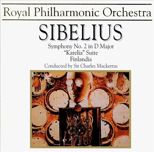 Sibelius: Symphony No. 2 in D Major; Karelia Suite; Finlandia