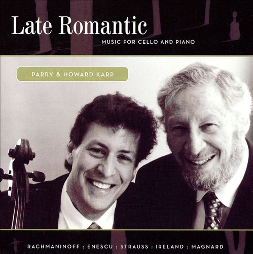 Late Romantic Music for Cello and Piano
