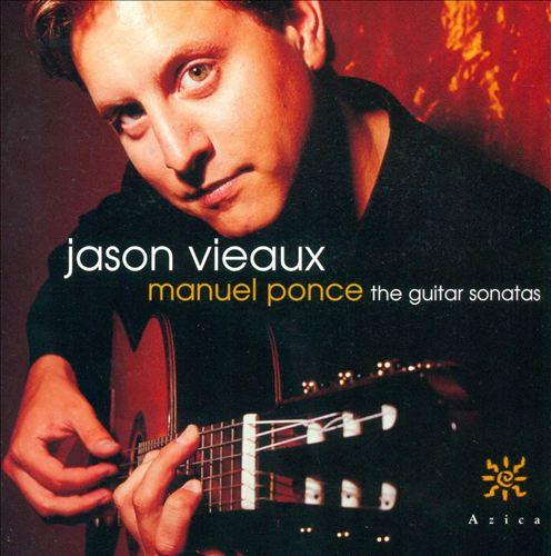 Manuel Ponce: The Guitar Sonatas