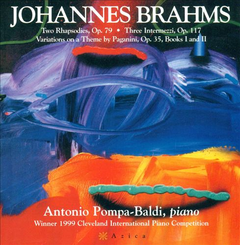 Antonio pompa-Baldi Plays Johannes Brahms