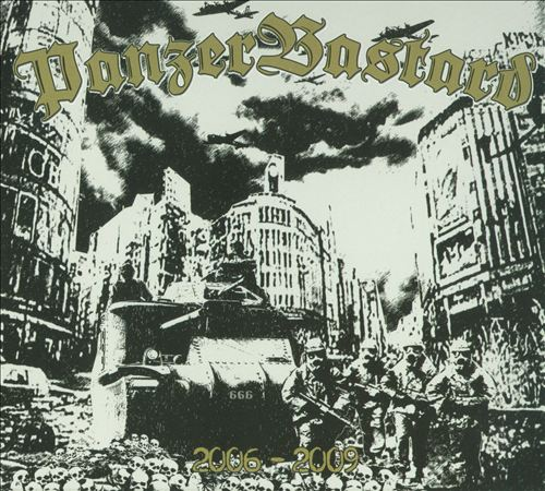 PanzerBastard: 2006-2009