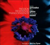 Passion Reverence Transcendence: The Music of McCoy Tyner