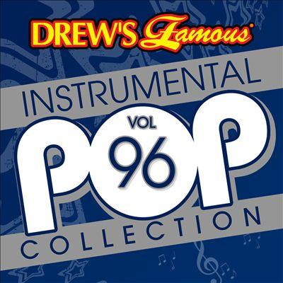 Drew's Famous Instrumental Pop Collection, Vol. 96