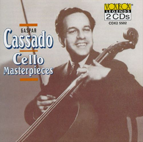Gaspar Cassado Cello Masterpieces