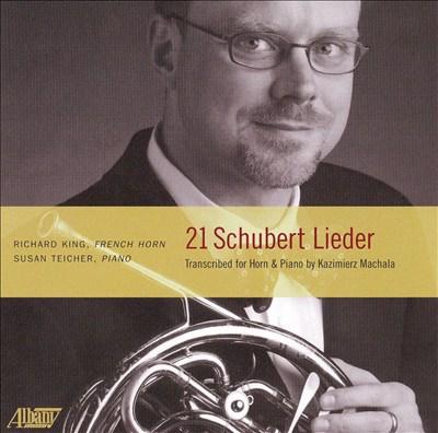 21 Schubert Lieder Transcribed for Horn & Piano