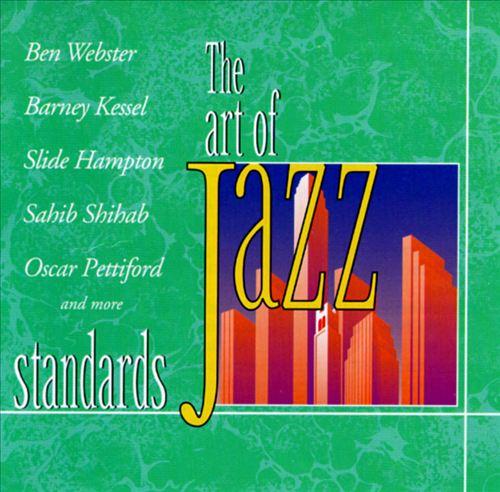 Standards [Art of Jazz]