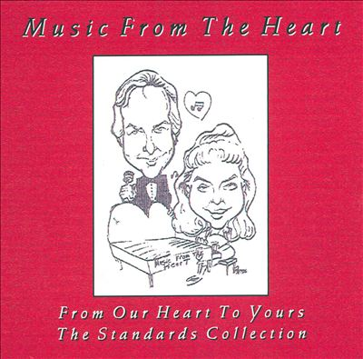 Music from the Heart: The Standards Collection