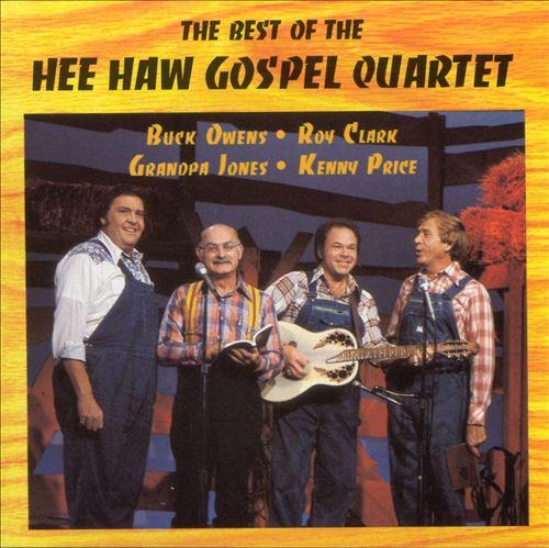 The Best of the Hee Haw Gospel Quartet, Vol. 1