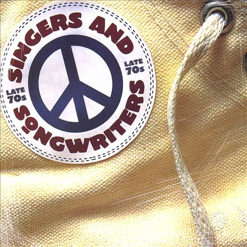 Singers & Songwriters: Late '70s [2001]