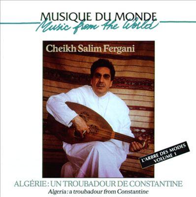 Algeria: Troubadour from Constantine/Tree Modes