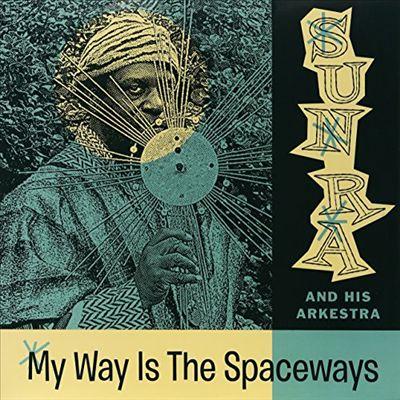 My Way Is the Spaceways