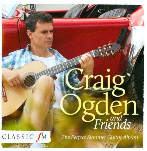 Craig Ogden and Friends: The Perfect Summer Guitar Album