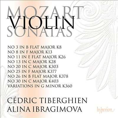 Mozart: Violin Sonatas Nos. 3, 8, 11, 13, 20, 25, 26, 30; Variations in G minor