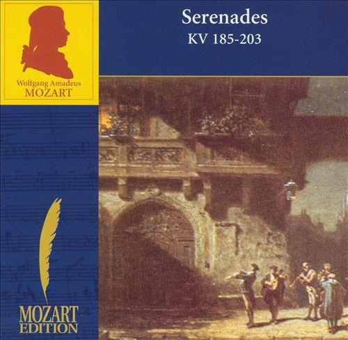 Mozart: Serenades KV 185 & 203