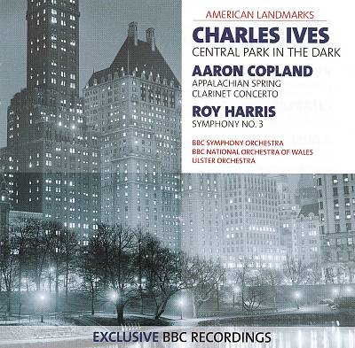 American Landmarks: Charles Ives, Aaron Copland and Roy Harris