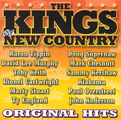 Original Hits: The Kings of New Country