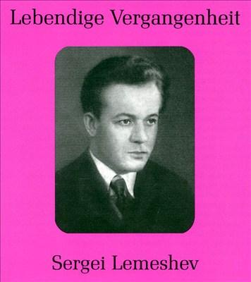Lebendige Vergangenheit: Sergei Lemeshev