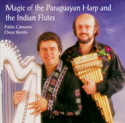 Magic of the Paraguayan Harp & Indian Flutes