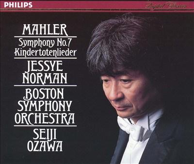 Mahler: Symphony No. 7; Kindertotenlieder