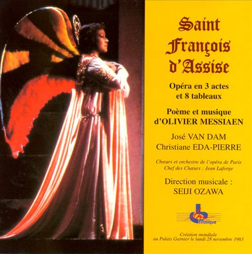 Olivier Messiaen: Saint François d'Assise