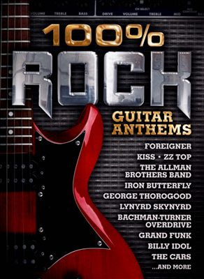 100% Rock Guitar Anthems [Mood Media]