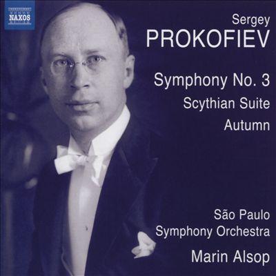 Prokofiev: Symphony No. 3; Scythian Suite; Autumn